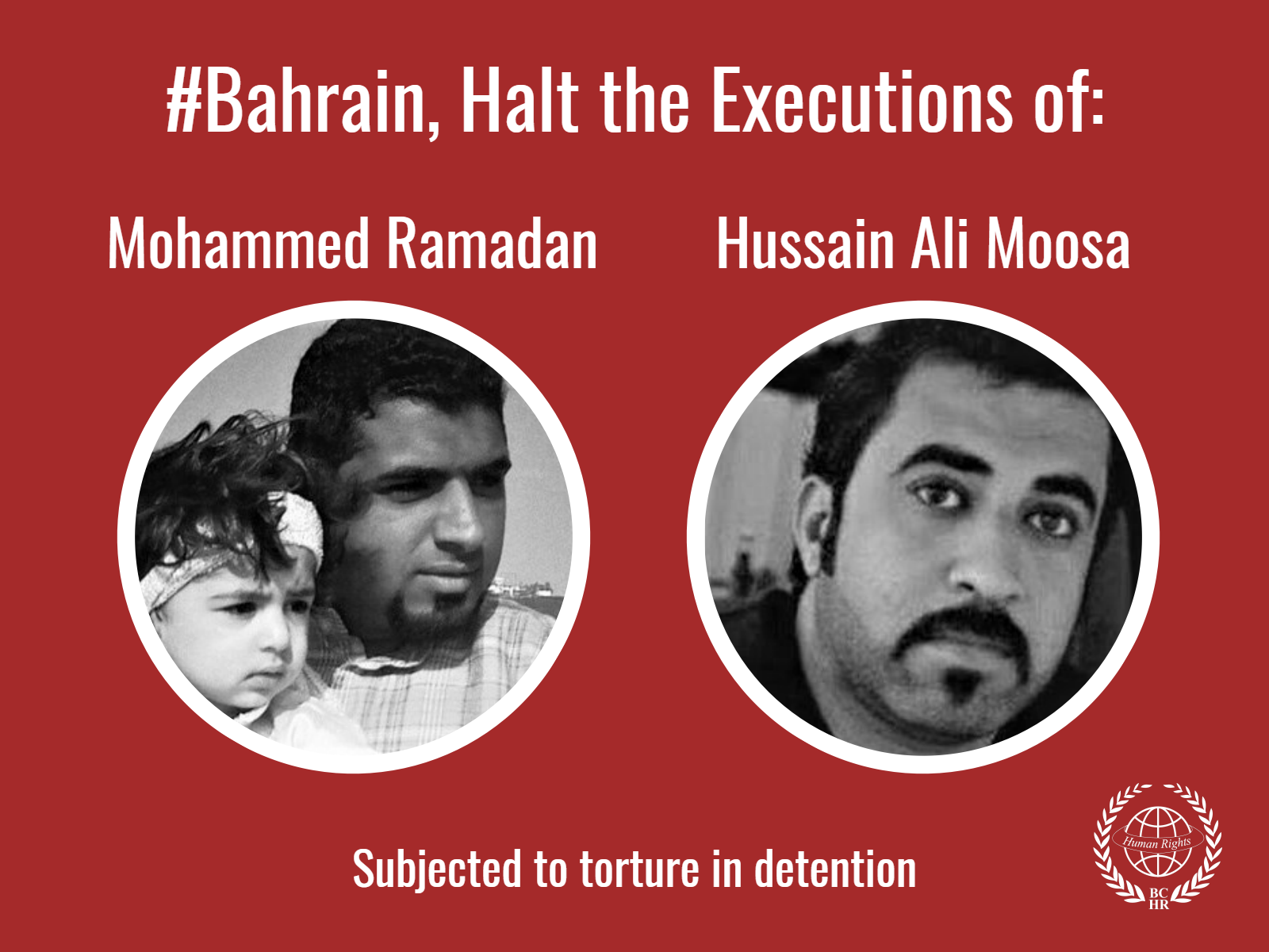 Halt the Executions of Mohammed Ramadan and Hussain Ali Moosa